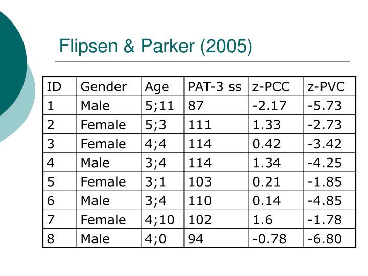 Flipsen & Parker (2005)