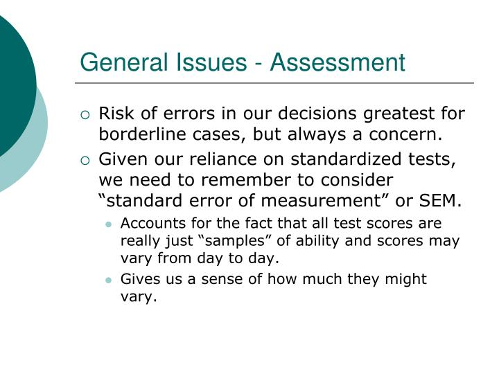 General Issues - Assessment