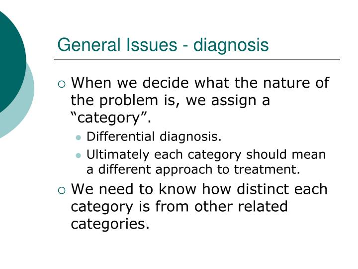 General Issues - diagnosis