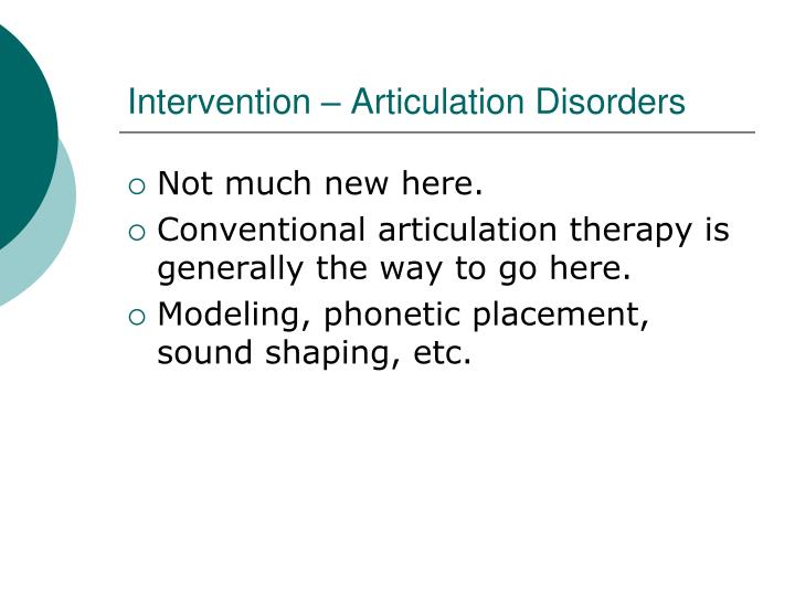 Intervention – Articulation Disorders