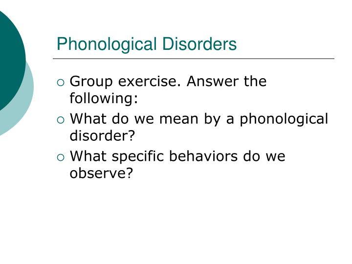 Phonological Disorders