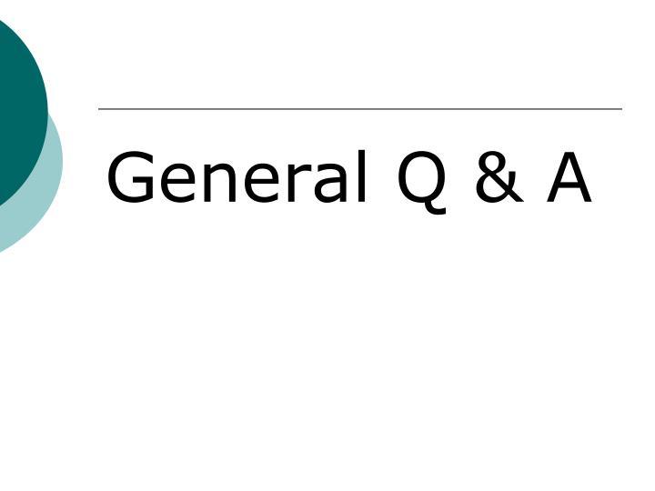 General Q & A