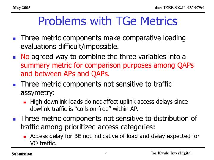 Problems with TGe Metrics