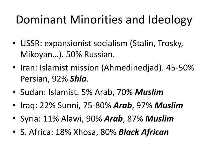 Dominant Minorities and Ideology