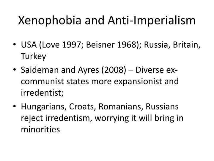 Xenophobia and Anti-Imperialism