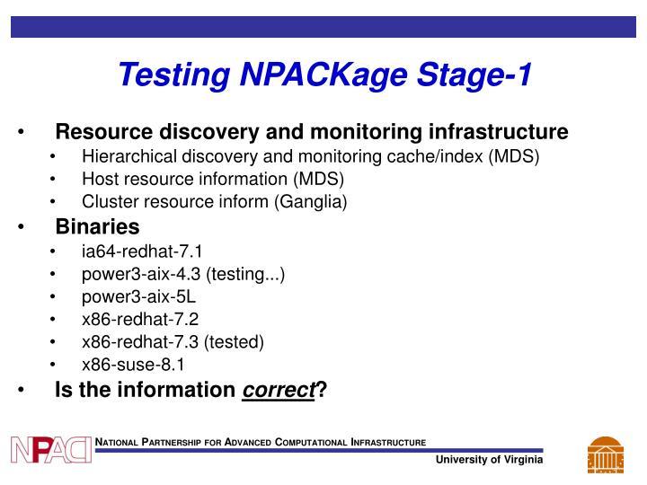 Testing NPACKage Stage-1