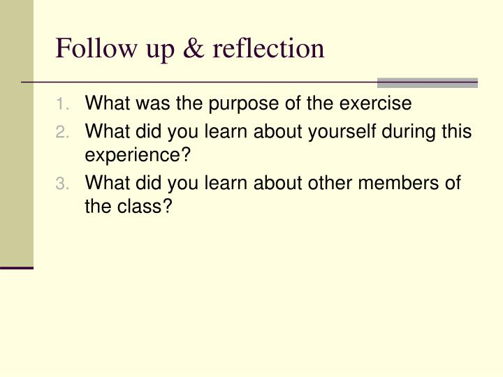 Follow up & reflection
