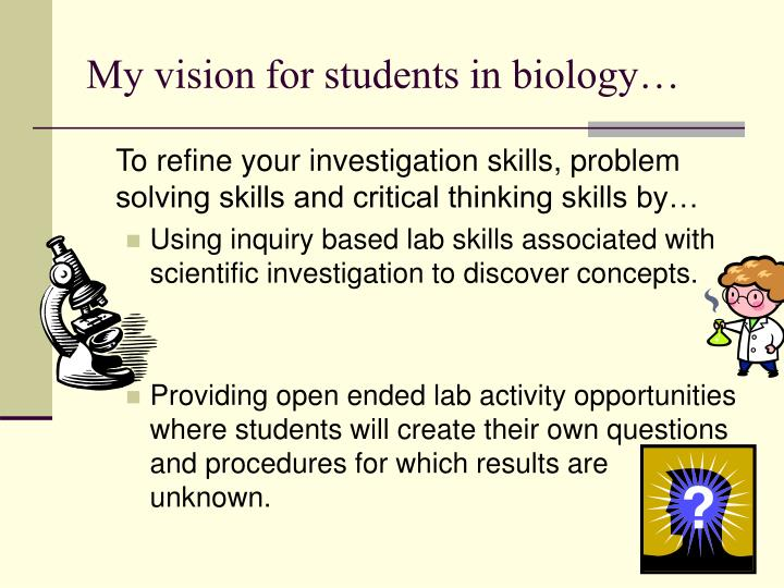 My vision for students in biology…