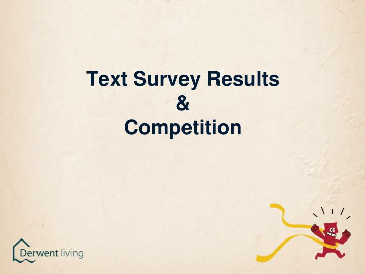 Text Survey Results