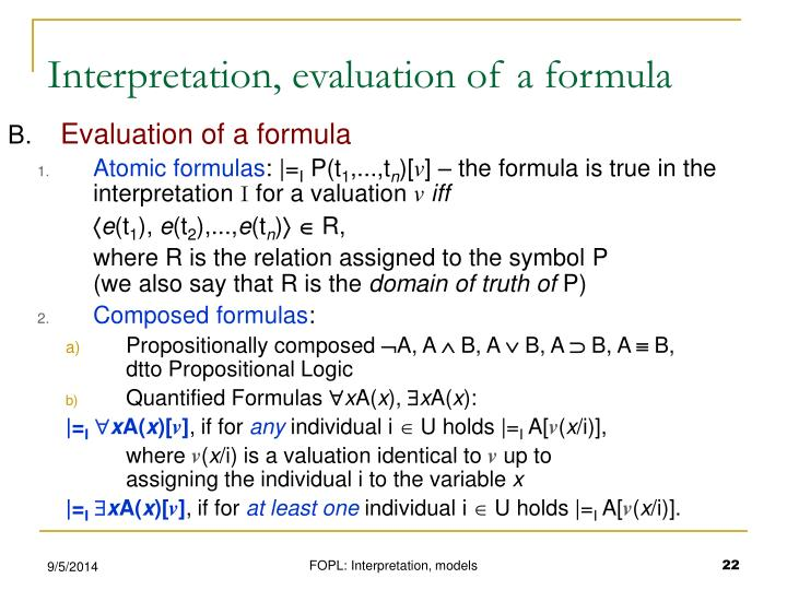 Interpretation, evaluation of a formula
