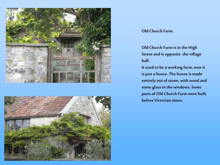 Old Church Farm.