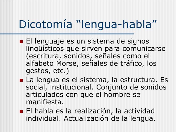 """Dicotomía """"lengua-habla"""""""