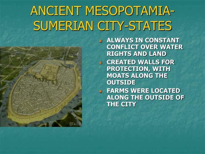ANCIENT MESOPOTAMIA- SUMERIAN CITY-STATES