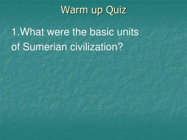 Warm up Quiz