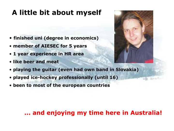 A little bit about myself