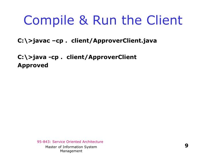 Compile & Run the Client