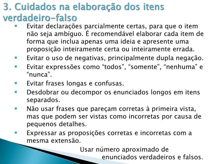 3. Cuidados na elaboração dos itens verdadeiro-falso