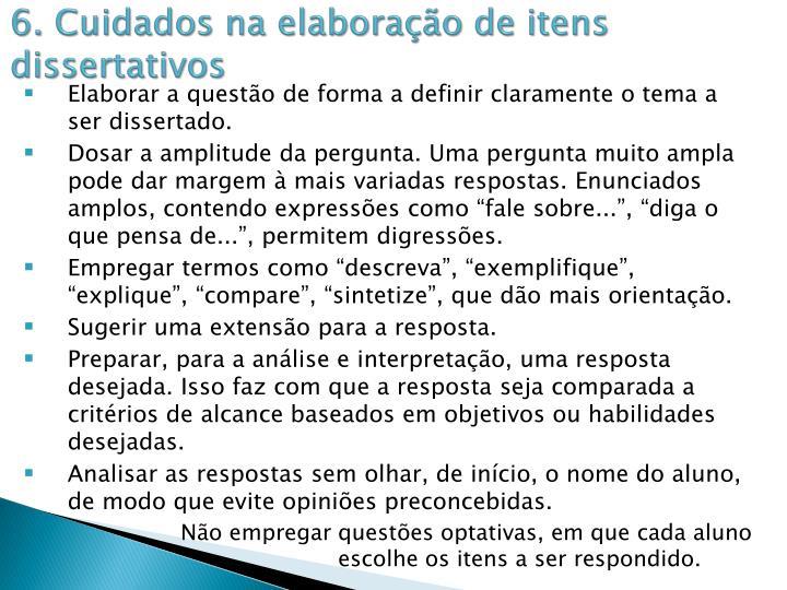 6. Cuidados na elaboração de itens dissertativos