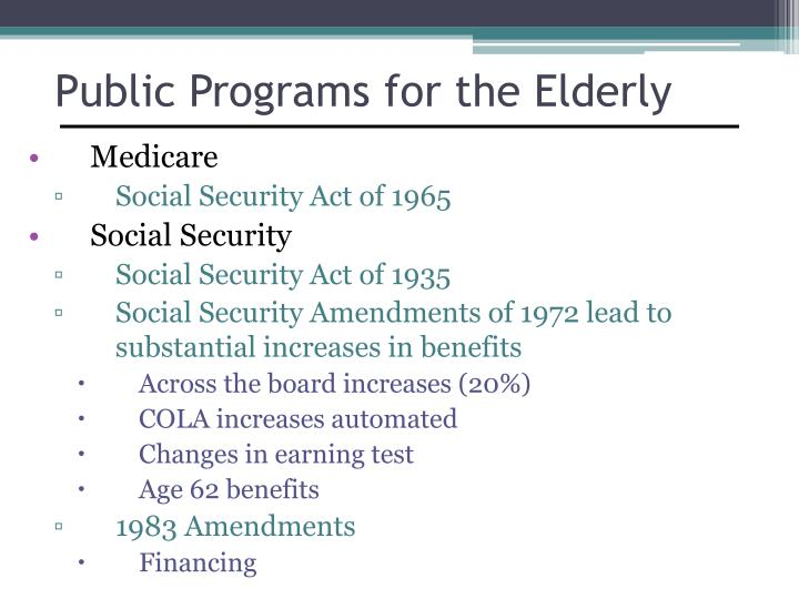 Public Programs for the Elderly