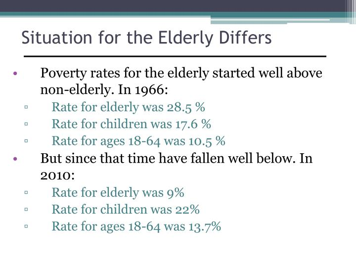 Situation for the elderly differs