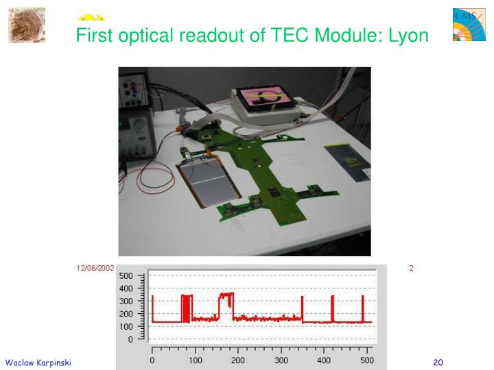 First optical readout of TEC Module: Lyon
