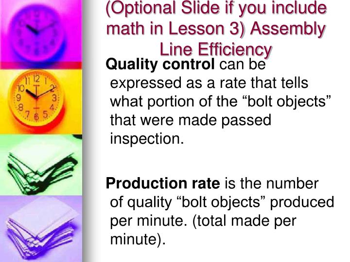 (Optional Slide if you include math in Lesson 3) Assembly Line Efficiency