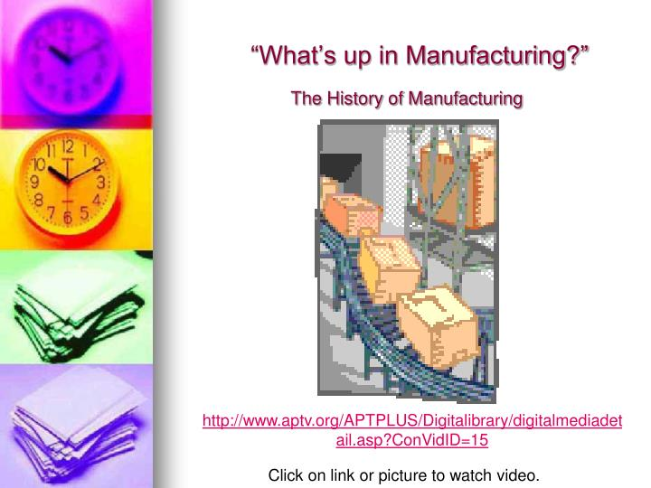 """What's up in Manufacturing?"""