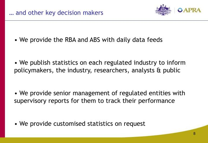 … and other key decision makers