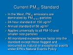 current pm 10 standard