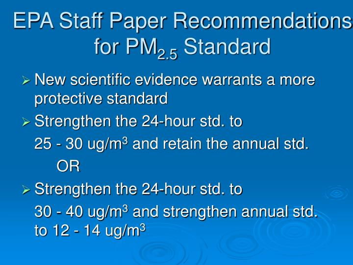 EPA Staff Paper Recommendations for PM