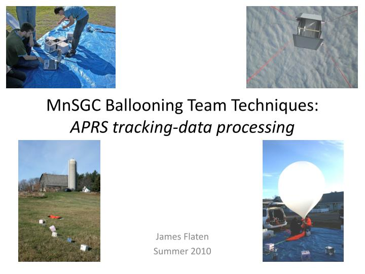 mnsgc ballooning team techniques aprs tracking data processing