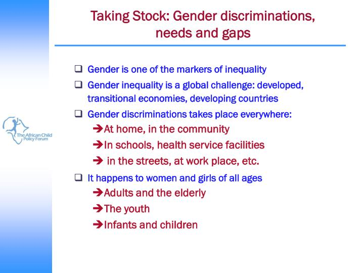 Taking Stock: Gender discriminations,