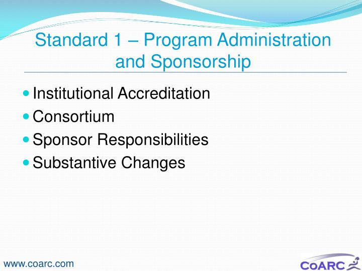Standard 1 – Program Administration and Sponsorship