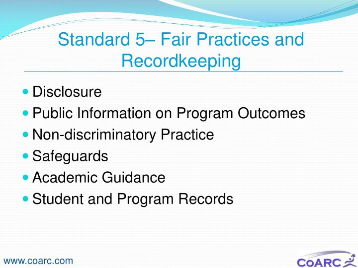Standard 5– Fair Practices and Recordkeeping