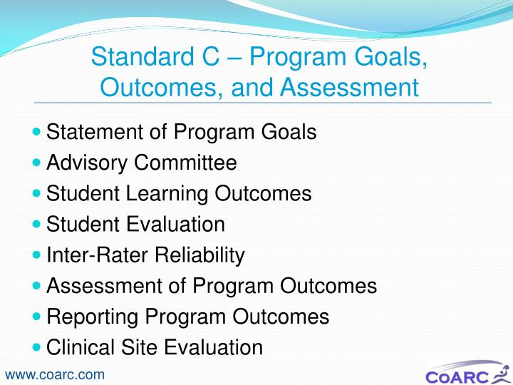 Standard C – Program Goals, Outcomes, and Assessment