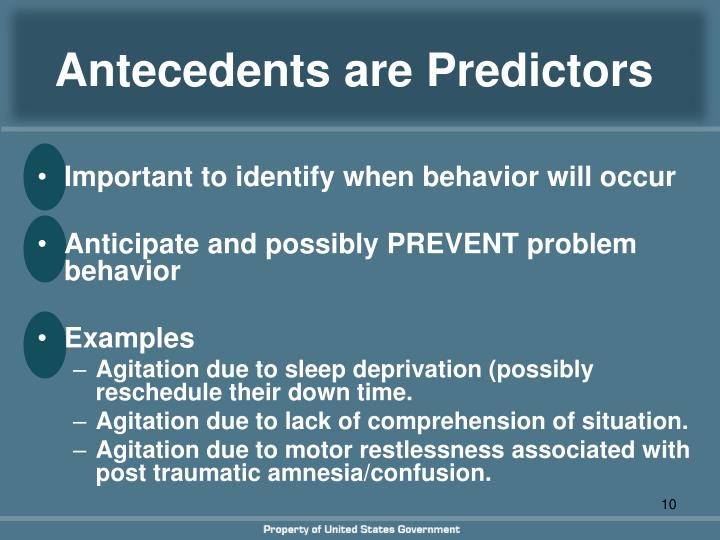 Antecedents are Predictors