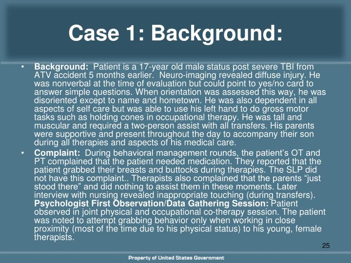 Case 1: Background: