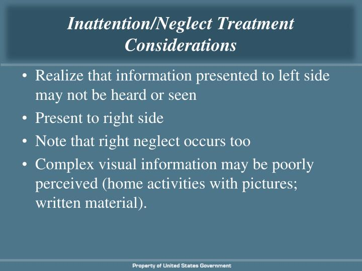 Inattention/Neglect Treatment Considerations