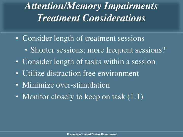 Attention/Memory Impairments
