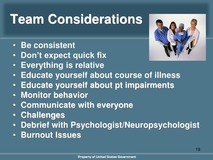 Team Considerations