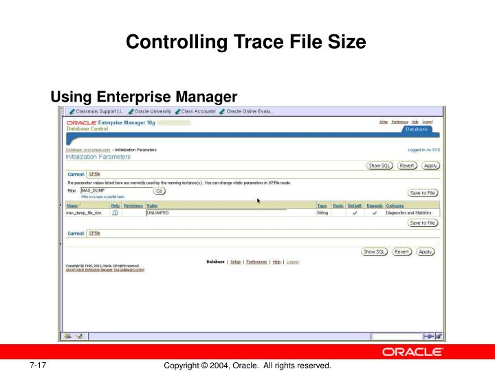 Controlling Trace File Size