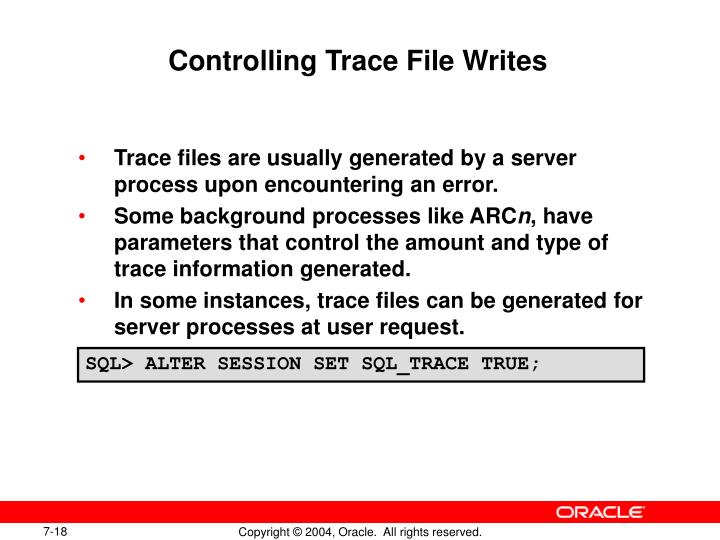 Controlling Trace File Writes