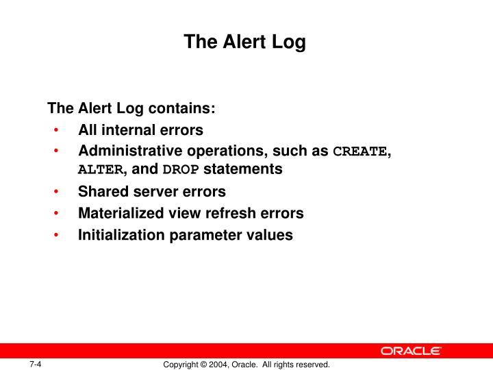 The Alert Log