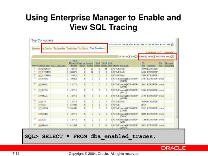Using Enterprise Manager to Enable and View SQL Tracing