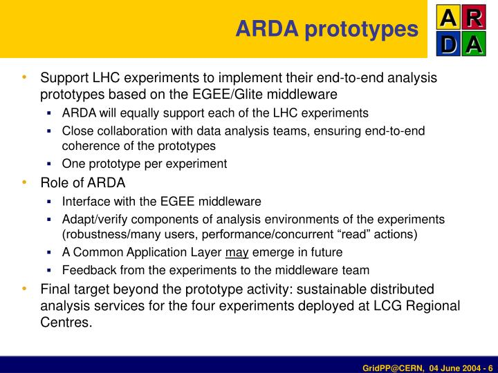 ARDA prototypes