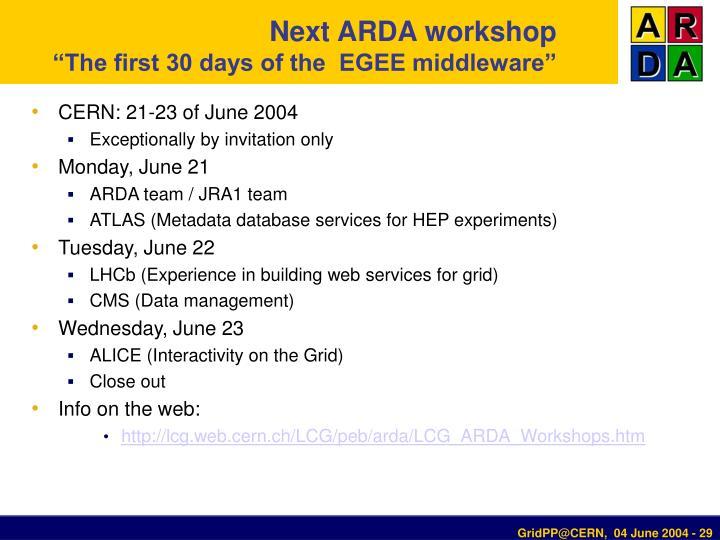 Next ARDA workshop