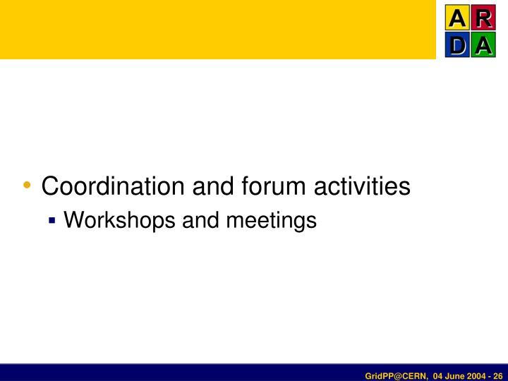 Coordination and forum activities