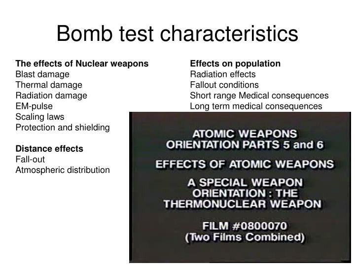 Bomb test characteristics