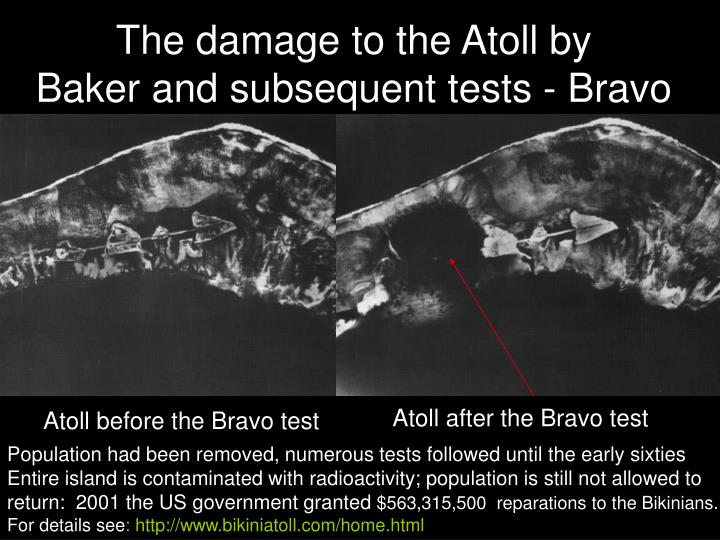 The damage to the Atoll by