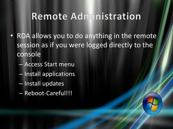Remote Administration